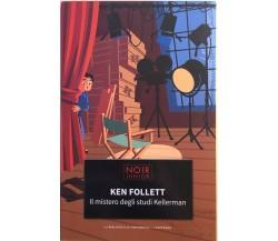 Il mistero degli studi Kellerman di Ken Follett, 2015, La Repubblica