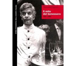 Il mito del benessere 1981-1990 - Manuela Fugenzi,  1999,  Editori Riuniti