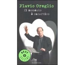 Il momento è catartico - Flavio Oreglio,  2003,  Mondadori