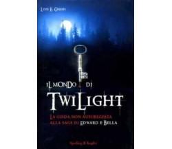 Il mondo di Twilight. La guida non autorizzata alla saga di Edward e Bella