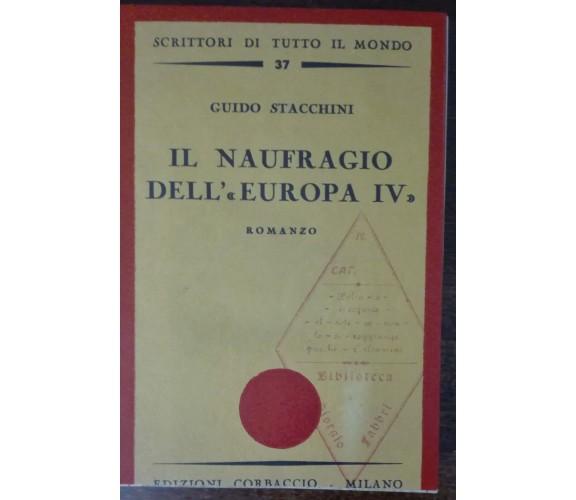 Il naufragio dell'Europa IV - Guido Stacchini - Corbaccio,1935 - A