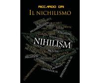 Il nichilismo di Riccardo Dri,  2018,  Youcanprint