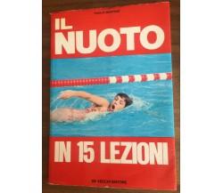 Il nuoto in 15 lezioni - Paolo Martino,  1972,  De Vecchi Editore - P