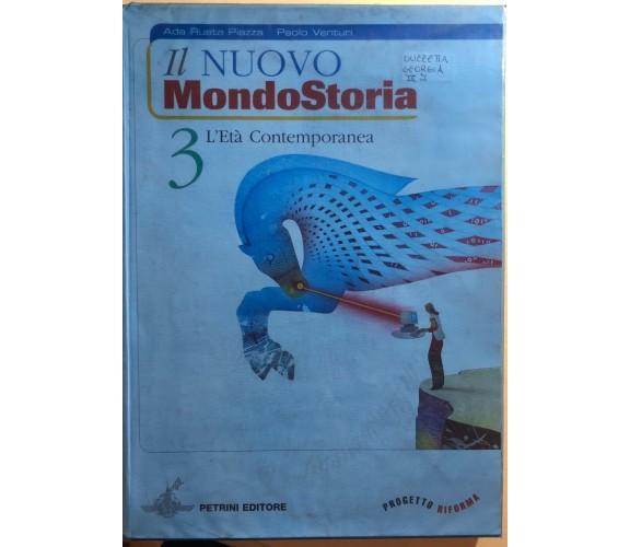 Il nuovo MondoStoria 3 di Piazza-Venturi, 2005, Petrini Editore