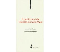Il partito sociale - Osvaldo Gnocchi Viani,  2017,  Edizioni Dell'Asino