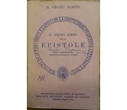 Il primo libro delle epistole. Testo, costruzione..., Orazio Flacco, 1964