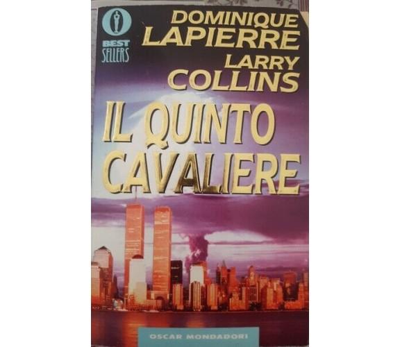 Il quinto Cavaliere di Dominique Lapierra, Larry Collins,  1995,  Mondadori- ER