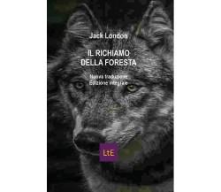 Il richiamo della foresta - Jack London,  2020,  Youcanprint