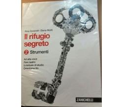 Il rifugio segreto 2 - Strumenti - Assandri - Mutti - 2013 - Zanichelli - lo