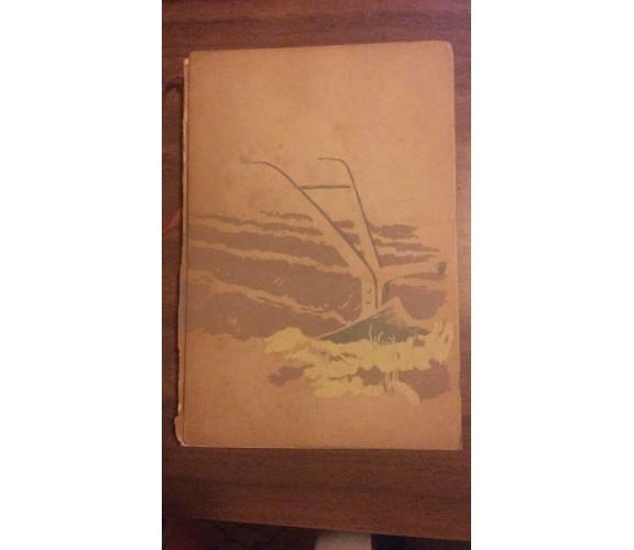 Il seme sulla speranza - Paul Ernst,  1944,  Frassinelli Tipografo Editore - P