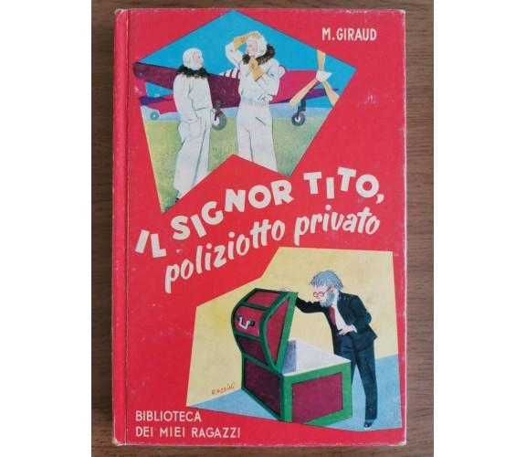 Il signor Tito, poliziotto privato - M. Giraud - Salani - 1988 - AR