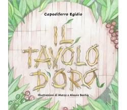 Il tavolo d'oro- Egidio Capodiferro,  2020,  Youcanprint