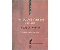 Il tempo della malafede e altri scritti - Nicola Chiaromonte,  2013,  Ed. Asino