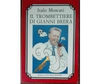 Il trombettiere di Gianni Brera - Marino Solfanelli, 1990 - A