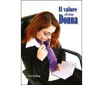 Il valore di una donna - Boling,  2014,  Youcanprint