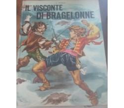 Il visconte di bragelonne - A. Dumas - Europea editrice , 1966 - C