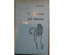 Il vulcano sul vassoio - Enzo Aricò,  1966,  I.t.e.s Catania