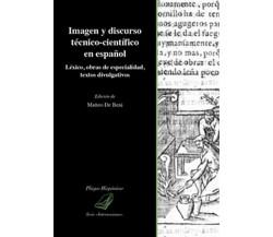 Imagen y discurso técnico-científico en español. Léxico, obras de especialidad