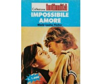 Impossibile amore  di Marie Louise Fischer,  1984 - ER
