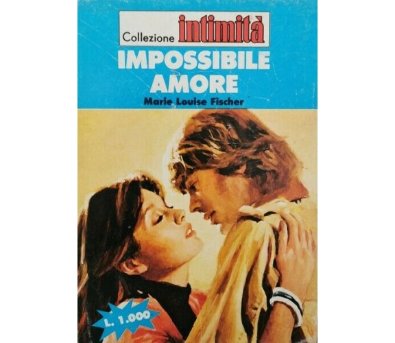 Impossibile amore  di Marie Louise Fischer,  1984 - ER