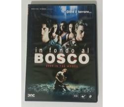 In fondo al bosco - Lionel Delplanque - DNC - 2000 - DVD - G