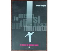 In meno di un minuto si nasce - Graziella Grisiglione - Terre sommerse,2012 - A
