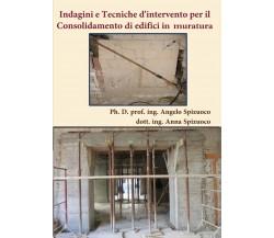 Indagini e Tecniche d'intervento per il Consolidamento di edifici in muratura