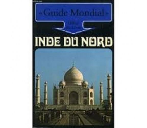 Inde du nord - Guide Mondial - Office du Livre (in lingua francese)