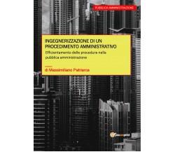 Ingegnerizzazione di un procedimento amministrativo di Massimiliano Patriarca