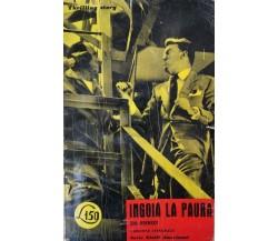 Ingoia la paura -  di Bob Krensky,  1960,  Apollon - ER