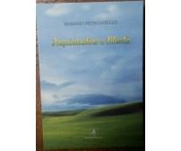 Inquietudine e libertà - Massimo Petruzziello - Noialtri Edizioni,2006 - R