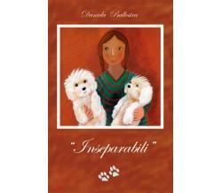 Inseparabili - Daniela Ballestra,  2018,  Youcanprint
