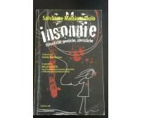 Insonnie - Filosofiche poetiche aforistiche - Salvatore M. Fazio,  2011 - P