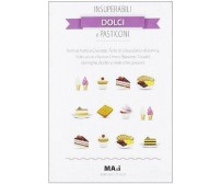 Insuperabili dolci e pasticcini - Bernardini - Guidemoizzi,2012 - A