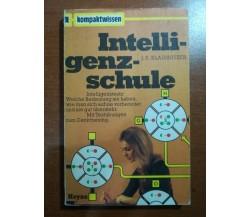 Intelligenz-schule - J.E. Klausnitzer - Heyne - 1972 - M