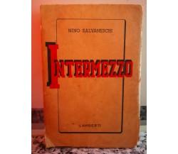 Intermezzo di Nino Salvaneschi,  1945,  Lamberti-F