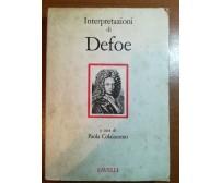 Interpretazioni di Defoe - Paola Colaiacomo - Savelli - 1977 - M