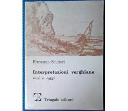 Interpretazioni verghiane. Ieri e oggi - Ermanno Scuderi - 1979, Tringale - L