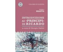 Introduzione ai «Principi» di Ricardo di Piero Sraffa,  2020,  Goware