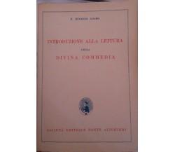 Introduzione alla lettura della Divina Commedia 1°ED- N. Eugenio Adamo,1957 - S