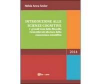 Introduzione alle scienze cognitive - Nelda A. Sesler,  2014,  Youcanprint