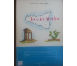 Io e la sicilia - Lino Parlavecchio - La medusa , C