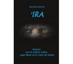 'Ira di Daniele Donini (Youcanprint, 2017)