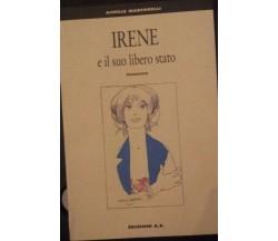 Irene e il suo libero stato - Achille Martorelli -  Ediziono A.E. - P