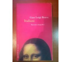 Italiani - Gian Luigi Bravo -Meltemi - 2001 - M