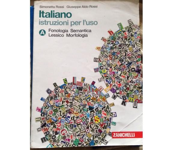 Italiano istruzioni per l'uso - S. Rossi - Zanichelli - 2012 - MP
