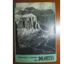 Itineraires Routiers des Dolomites - AA.VV. - Touring club italiano - 1951 - M