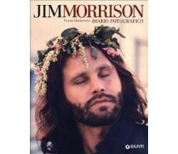Jim Morrison. Diario fotografico - Frank Lisciandro, Giunti, 2011