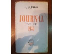 Journal - André Maurois - Du Bateau Ivre - 1946  - M