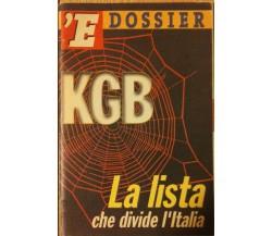 KGB, la lista che divide l'Italia - Di Nicola e Giustolisi - L'Espresso,1999 - R